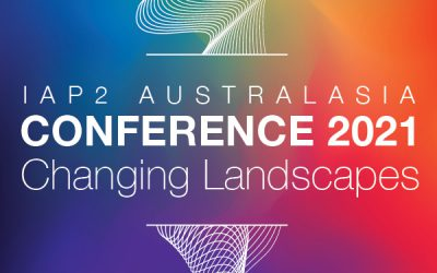 2021 IAP2A Conference – Call for presentation abstracts now open